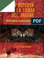 La Defensa de La Tierra Del Jaguar (Conabio, 1999)