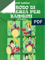 M.santi, Metodo Di Batteria Per Bambini (6-10 Anni)
