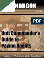 33781570 Call Handbook No 10 39 Unit Commander s Guide to Paying Agents Tactics Techniques and Procedures April 2010
