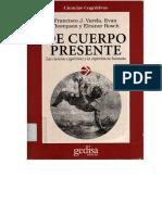 (Hombre y Sociedad., Cla-De-Ma.) Francisco J. Varela, Evan Thompson, Eleanor Rosch-De cuerpo presente_ las ciencias cognitivas y la experiencia humana-Gedisa (1997.).pdf