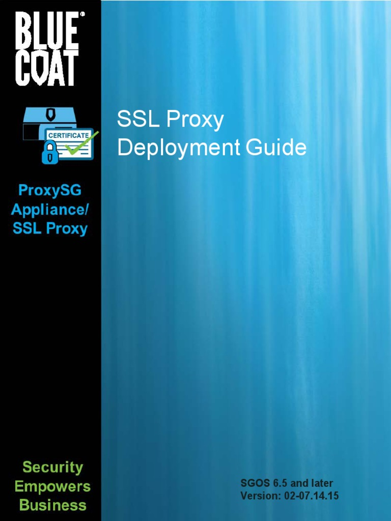 Ssl proxy deployment guide 65 later proxy server transport ssl proxy deployment guide 65 later proxy server transport layer security 1betcityfo Image collections
