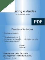 Marketing e Vendas. Planejar o Marketing