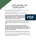 5 Sitios Para Guardar Tus Archivos Online Gratis
