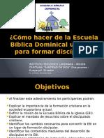 CÓMO HACER DISCÍPULOS EN LA ESCUELA BÍBLICA.pptx