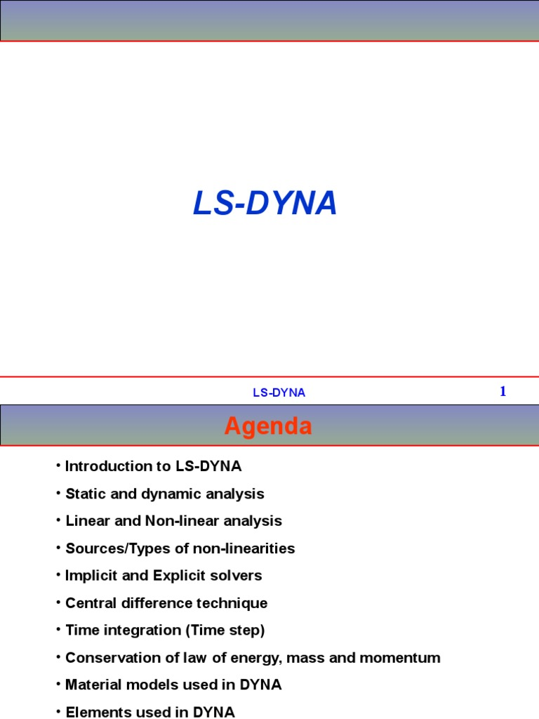 LSDYNA Basic Notes | Deformation (Engineering) | Nonlinear System