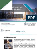 2017-01-07 Seminario - Reforma Fiscal 2017 IR y Otros -Jesus Ramos Angeles.