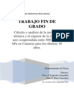 Calculo y Analisis de La Inversion Termica y El Espesor de La Capa de Aire Comprendida Entre 500 y 1000 HPa en Canarias Para Los Ultimos 30 Anos.