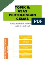 ASAS PERTOLONGAN CEMAS-TOPIK 6.pptx