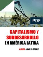 Capitalismo y Subdesarrollo en America Latina