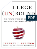 College Unbound_ the Future of Higher Education