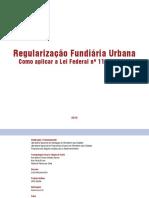 Regularização Fundiária Urbana Como aplicar a Lei Federal nº 11.977/2009