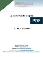 V. M. Lakhsmi – a História Do Cupim