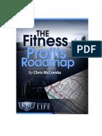 The Fitness Profits Road Map Chris McCombs