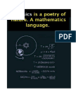 Math a Language & Physics a Poetry