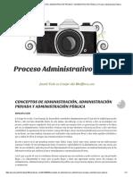 Conceptos de Administración, Administración Privada y Administración Pública _ Proceso Administrativo Público