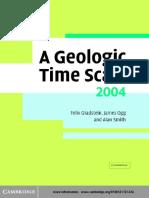 A Geologic Time Scale 2004 [Felix M. Gradstein, James G. Ogg, Alan G. Smith]