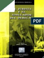 Burgoa Orihuela Ignacio - El Jurista y El Simulador de Derecho