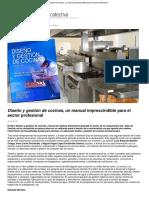 Diseno y Gestion de Cocinas Un Manual Imprescindible Para El Sector Profesional