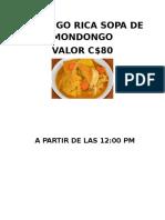 Domingo Rica Sopa de Mondongo Valor 80 Cordobas