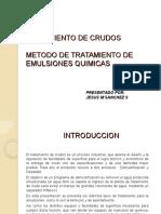 Metodo de tratamiento de emulsiones de crudo