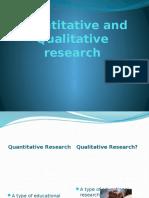 quantitativeandqualitativeresearch-100120032723-phpapp01