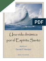 Una Vida Dinámica Por El Espíritu Santo 1. Daniel F. Kendal