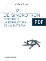 Luz de Sincrotron_ Descubrir La Estructura de La Materia, La - Grinschpun, Sebastian