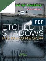 K.G MacGregor - Grabado en Sombras
