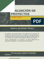 Evaluación de Proyectos Estudio Tecnico