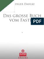 Das Grosse Buch Vom Fasten - Ruediger Dahlke