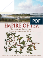 Ellis M., Coulton R., Mauger М. - Empire of Tea. the Asian Leaf That Conquered the World - 2015