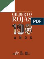 Convocatoria Gilberto Rojas 100