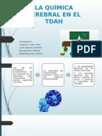 La Química Cerebral en El Tdah