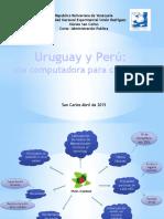 Uruguay y Peru