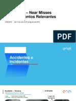 032 Accidentes Near Misses Relevantes 15 Julio Al 04 Agosto 2016_Final