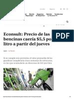 Econsult- Precio de las bencinas caería...litro a partir del jueves - LA TERCERA