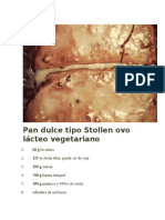 Pan Dulce Tipo Stollen Ovo Lácteo Vegetariano