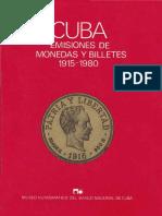 Cuba - Emisiones de Monedas y Biletes, 1915-1980