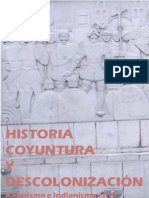 Historia Coyuntura y Descolonizacion