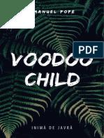Voodoo Child, autor Emanuel Pope
