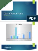 Learn Power Point
