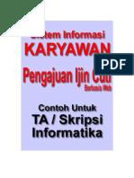 Desain ERD dan Analisis Sistem Informasi Permohonan Ijin Cuti Karyawan Untuk TA dan Skripsi Informatika