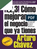 !1, 2, 3! Como Mejorar El Negoc - Arturo Chavez Rueda