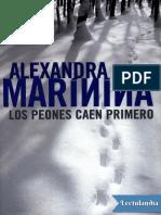 Los Peones Caen Primero - Alexandra Marinina