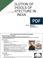 EVOLUTION OF SCHOOLS OF ARCHITECTURE IN INDIA