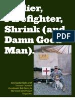 Soldier, Firefighter, Shrink, and Damn Good Man