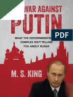 The War Against Putin - M S King.pdf