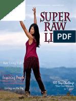 Super Raw Life Magazine Issue 8
