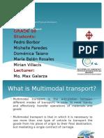 multimodaltransport3miridomemichellepedro-140828212937-phpapp01