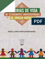 Historias de Vida de Estudiantes Universitarios de Origen Indígena (López Gopar, 2016).pdf